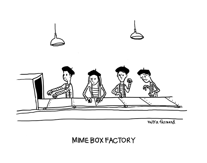 Mime box factory.