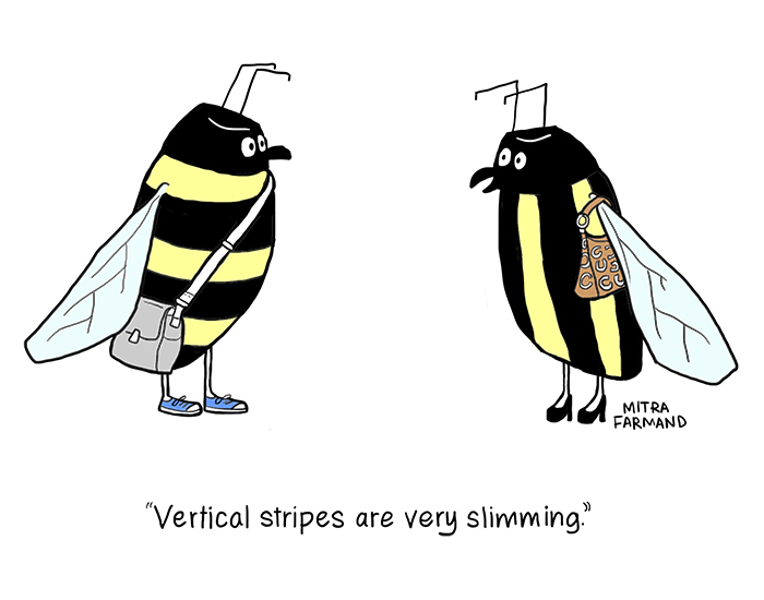 Vertical stripes are very slimming.