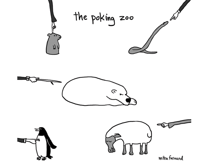 The poking zoo.
